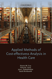 (Handbooks in Health Economic Evaluation Series) A. M. Gray, P. M. Clarke, J. Wolstenholme, S. Wordsworth - Applied Methods of Cost-effectiveness Analysis in Healthcare-Oxford University Press (2010)