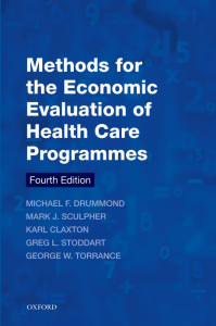(Oxford Medical Publications) Michael F. Drummond, Mark J. Sculpher, Karl Claxton, Greg L. Stoddart, George W. Torrance - Methods for the Economic Evaluation of Health Care Programmes-Oxford Universit
