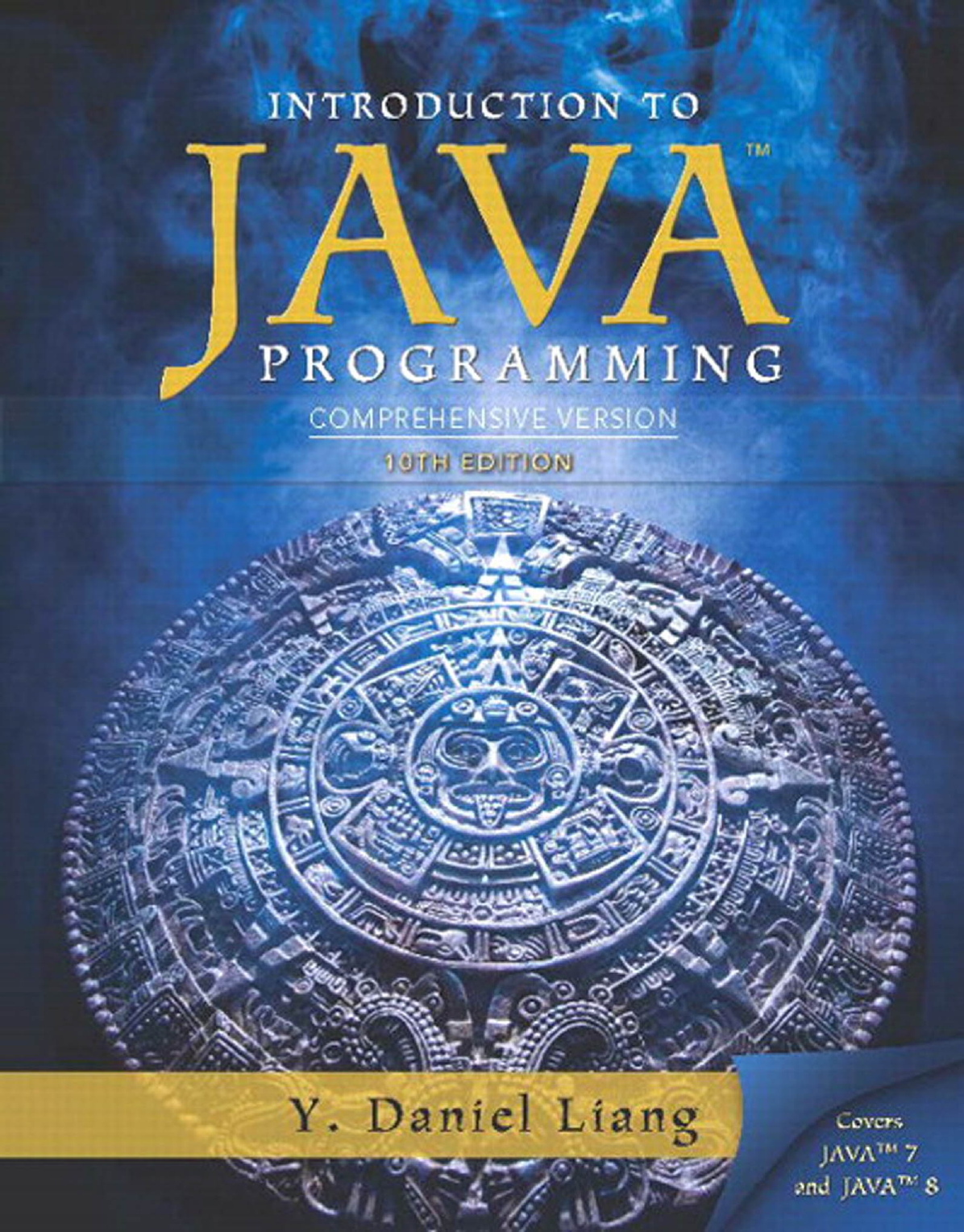 Introduction to Java Programming (10th ed ) (Comprehensive