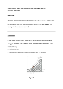 Assignment-1 Dynamics: Rectilinear and Curvilinear Motions