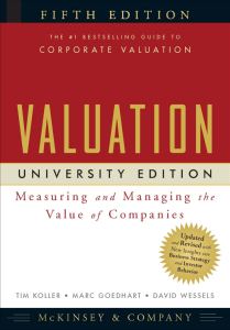 McKinsey & Company Inc., Tim Koller, Marc Goedhart, David Wessels - Valuation  Measuring and Managing the Value of Companies, 5th Edition (University Edition) (2010)