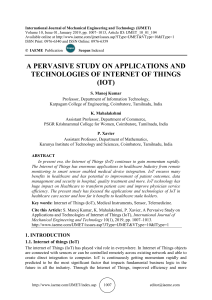 A PERVASIVE STUDY ON APPLICATIONS AND TECHNOLOGIES OF INTERNET OF THINGS (IOT)
