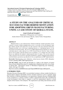 A STUDY ON THE ANALYSIS OF CRITICAL SUCCESS FACTORS BEHIND MOTIVATION FOR ADOPTING ERP IN MANUFACTURING UNITS: A CASE STUDY OF KERALA STATE.