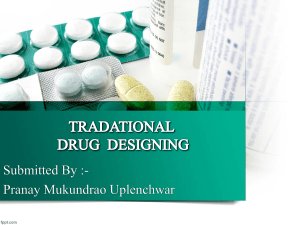 TRADITIONAL DRUG DESIGN