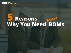 5 Reason Why You Need BOMs