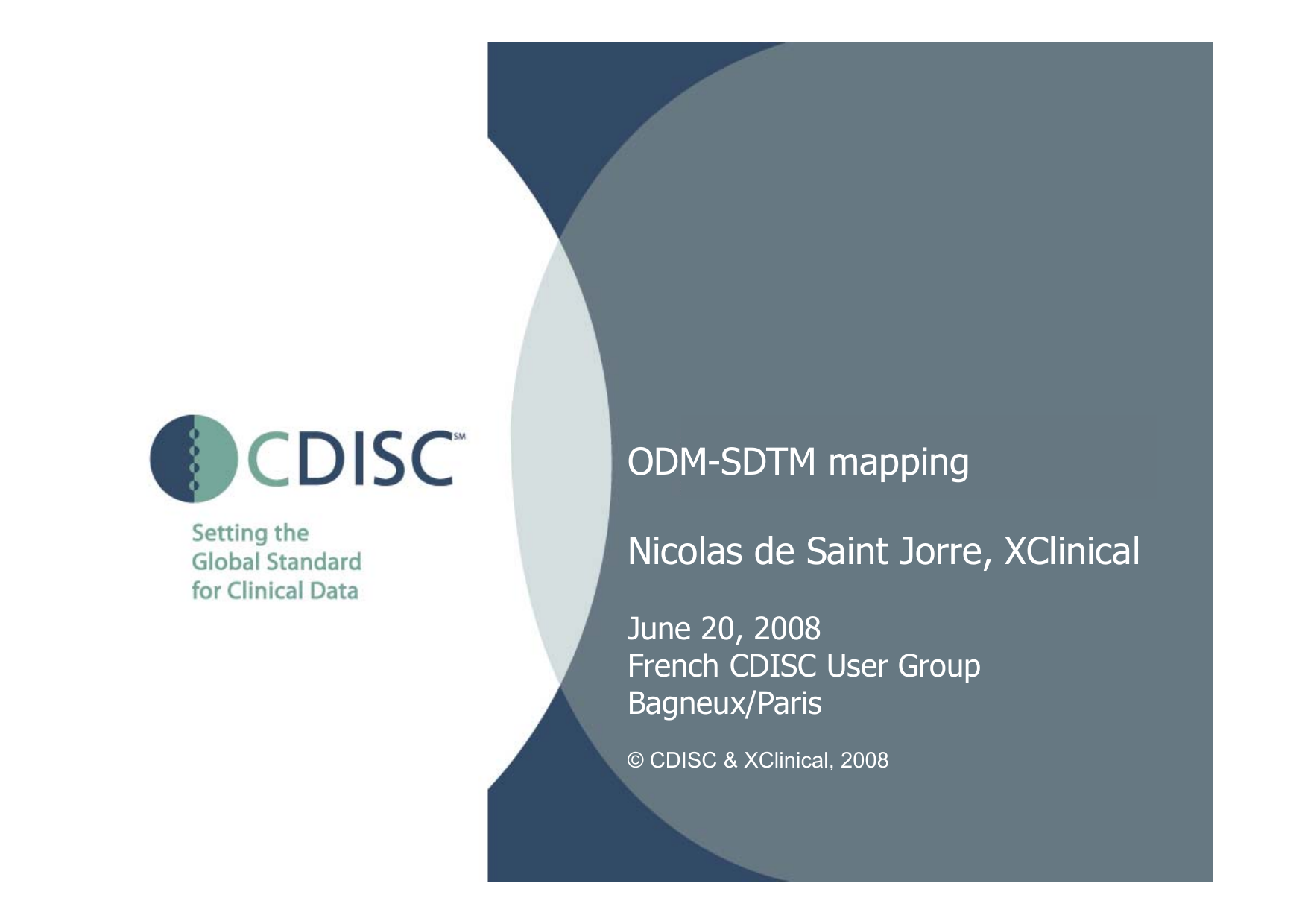 CDISC GUF - 2008-06-20 - ODM-SDTM-Mapping on