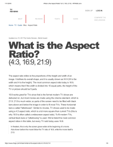 What is the Aspect Ratio  (4:3, 16:9, 21:9)