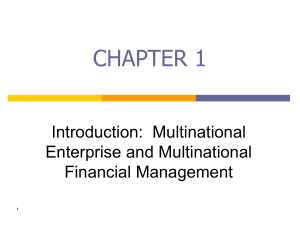 Chapter 01 Introduction - Multinational Enterprise and Multinational Financial Management