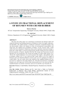 A STUDY ON FRACTIONAL REPLACEMENT OF BITUMEN WITH CRUMB RUBBER