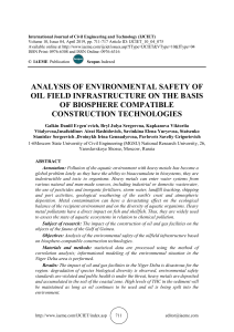 ANALYSIS OF ENVIRONMENTAL SAFETY OF OIL FIELD INFRASTRUCTURE ON THE BASIS OF BIOSPHERE COMPATIBLE CONSTRUCTION TECHNOLOGIES