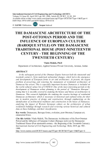 THE DAMASCENE ARCHITECTURE OF THE POST-OTTOMAN PERIOD AND THE INFLUENCE OF EUROPEAN CULTURE (BAROQUE STYLE) ON THE DAMASCENE TRADITIONAL HOUSE (POST-NINETEENTH CENTURY - THE BEGINNING OF THE TWENTIETH CENTURY)