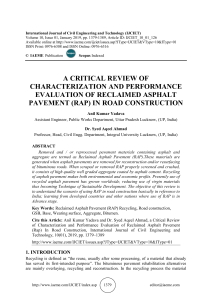 A CRITICAL REVIEW OF CHARACTERIZATION AND PERFORMANCE EVALUATION OF RECLAIMED ASPHALT PAVEMENT (RAP) IN ROAD CONSTRUCTION