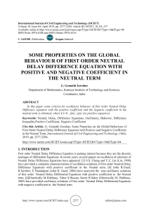 SOME PROPERTIES ON THE GLOBAL BEHAVIOUR OF FIRST ORDER NEUTRAL DELAY DIFFERENCE EQUATION WITH POSITIVE AND NEGATIVE COEFFICIENT IN THE NEUTRAL TERM