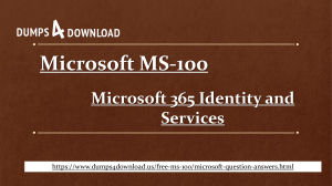No More Difficulties In Microsoft MS-100 Exam Preparation With MS-100 Exam Dumps - Dumps4Download.us