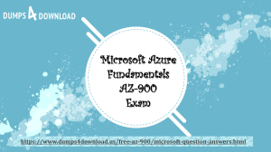 Microsoft AZ-900 Exam 100% Passing Guarantee | AZ-900 Study Tips Dumps4Download.us