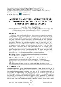 A STUDY ON ALCOHOL ACID COMPOUND MIXED WITH BIODIESEL AS ALTERNATIVE BIOFUEL FOR DIESEL ENGINE