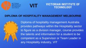 DIPLOMA OF HOSPITALITY MANAGEMENT MELBOURNE