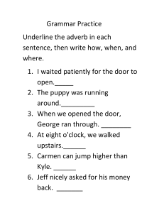 Grammar Practice Adverbs