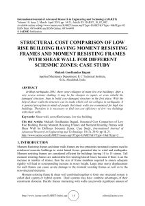 STRUCTURAL COST COMPARISON OF LOW RISE BUILDING HAVING MOMENT RESISTING FRAMES AND MOMENT RESISTING FRAMES WITH SHEAR WALL FOR DIFFERENT SCIESMIC ZONES: CASE STUDY