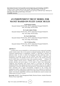 AN INDEPENDENT TRUST MODEL FOR MANET BASED ON FUZZY LOGIC RULES