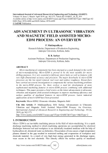ADVANCEMENT IN ULTRASONIC VIBRATION AND MAGNETIC FIELD ASSISTED MICRO-EDM PROCESS: AN OVERVIEW