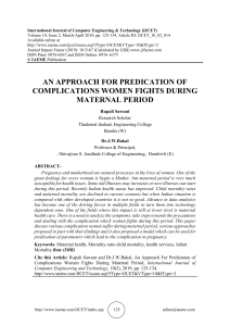 AN APPROACH FOR PREDICATION OF COMPLICATIONS WOMEN FIGHTS DURING MATERNAL PERIOD