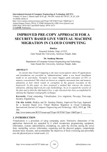 IMPROVED PRE-COPY APPROACH FOR A SECURITY BASED LIVE VIRTUAL MACHINE MIGRATION IN CLOUD COMPUTING