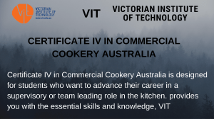 Certificate IV in Commercial Cookery Australia