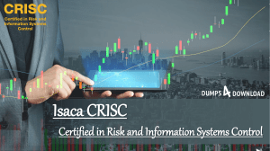 CRISC Dumps Is The Right Selection Of Your Success In Certified in Risk and Information Exam - Dumps4Download.us
