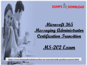 Valid Microsoft MS-202 Exam Dumps Questions - Latest Microsoft MS-202 Dumps PDF