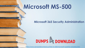Download MS-500 Exam Dumps Questions & Answers - MS-500 Dumps| Dumps4download.us