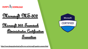 Download Microsoft MS-302 Exam Questions Dumps - MS-302 Exam PDF - Dumps4Download.us