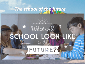 The school of the future