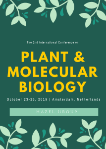 The 2nd International conference on Plant and Molecular Biology (PMB 2019)