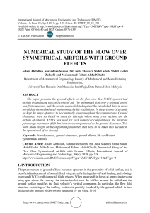NUMERICAL STUDY OF THE FLOW OVER SYMMETRICAL AIRFOILS WITH GROUND EFFECTS