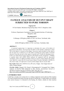 FATIGUE ANALYSIS OF OUT-PUT SHAFT SUBJECTED TO PURE TORSION