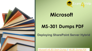 Simple and 100% Sure Microsoft MS-301 Exam Dumps | Exam4Help.com