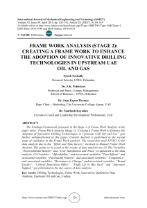 FRAME WORK ANALYSIS (STAGE 2): CREATING A FRAME WORK TO ENHANCE THE ADOPTION OF INNOVATIVE DRILLING TECHNOLOGIES IN UPSTREAM UAE OIL AND GAS
