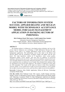 FACTORS OF INFORMATION SYSTEM SUCCESS: APPLIED DELONE AND MCLEAN MODEL WITH TECHNOLOGY ACCEPTANCE MODEL FOR SALES MANAGEMENT APPLICATION IN BANKING SECTOR OF INDONESIA