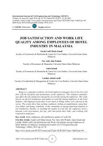 JOB SATISFACTION AND WORK LIFE QUALITY AMONG EMPLOYEES OF HOTEL INDUSTRY IN MALAYSIA
