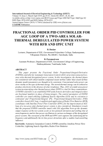 FRACTIONAL ORDER PID CONTROLLER FOR AGC LOOP OF A TWO-AREA SOLAR-THERMAL DEREGULATED POWER SYSTEM WITH RFB AND IPFC UNIT