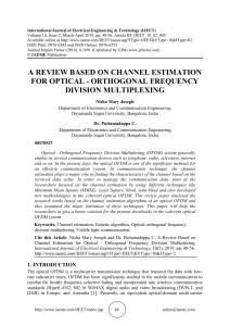 A REVIEW BASED ON CHANNEL ESTIMATION FOR OPTICAL - ORTHOGONAL FREQUENCY DIVISION MULTIPLEXING