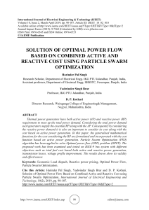 SOLUTION OF OPTIMAL POWER FLOW BASED ON COMBINED ACTIVE AND REACTIVE COST USING PARTICLE SWARM OPTIMIZATION