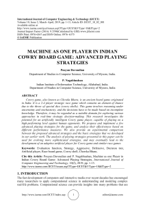MACHINE AS ONE PLAYER IN INDIAN COWRY BOARD GAME: ADVANCED PLAYING STRATEGIES