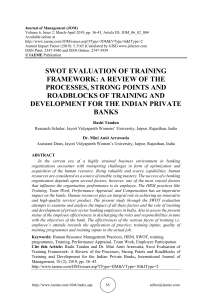 SWOT EVALUATION OF TRAINING FRAMEWORK: A REVIEW OF THE PROCESSES, STRONG POINTS AND ROADBLOCKS OF TRAINING AND DEVELOPMENT FOR THE INDIAN PRIVATE BANKS