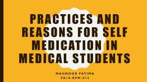 Practices and Reasons for Self Medication in Medical