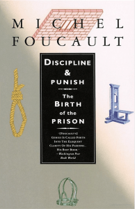 Foucault Michel Discipline and Punish The Birth of the Prison 1977 1995