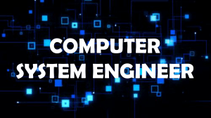 Computer System Engineer