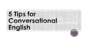 5 Tips for Conversational English
