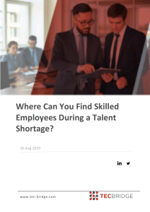 Where Can You Find Skilled Employees During a Talent Shortage